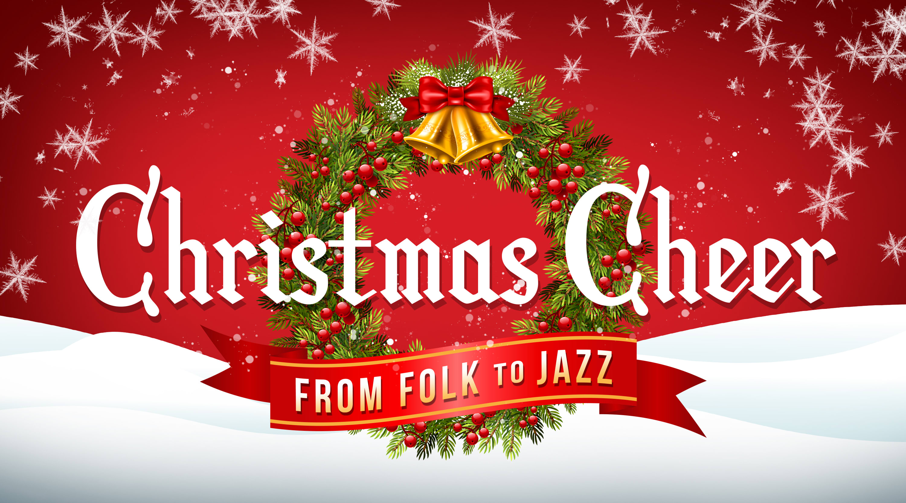 Christmas Cheer: From Folk to Jazz