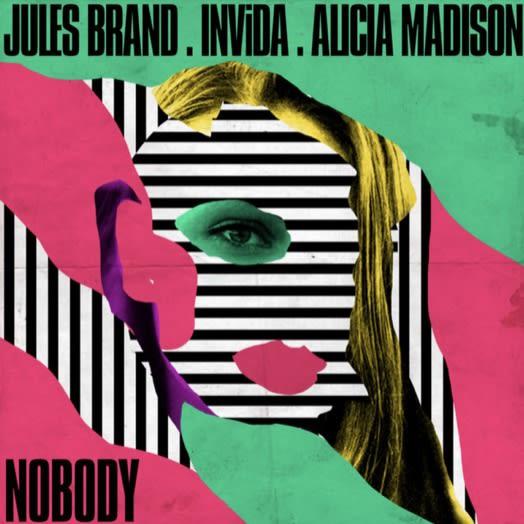 """Alicia Madison, Jules Brand & INViDA release single """"Nobody"""""""