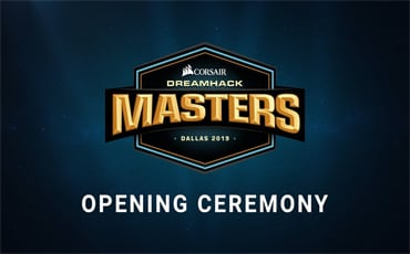 The Grand Final Intro Ceremony - CORSAIR DreamHack Masters Malmö 2019