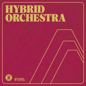 Hybrid Orchestra