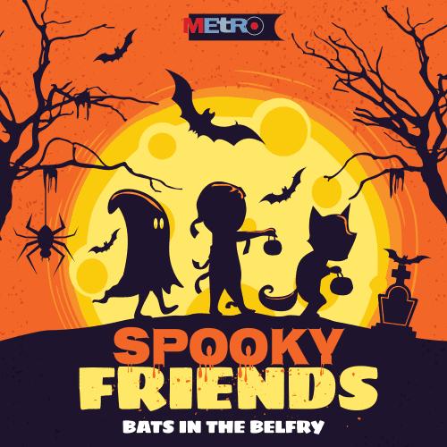 Spooky Friends - Bats in the Belfry