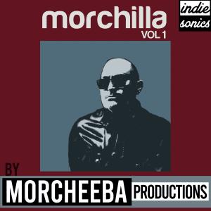 Morchilla Vol 1 by Morcheeba Productions