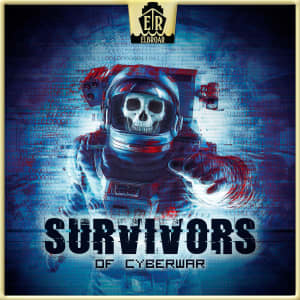 Survivors Of Cyberwar