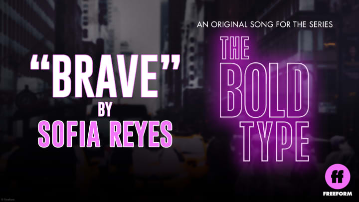 """Sofia Reyes' original song """"Brave"""" featured on The Bold Type"""