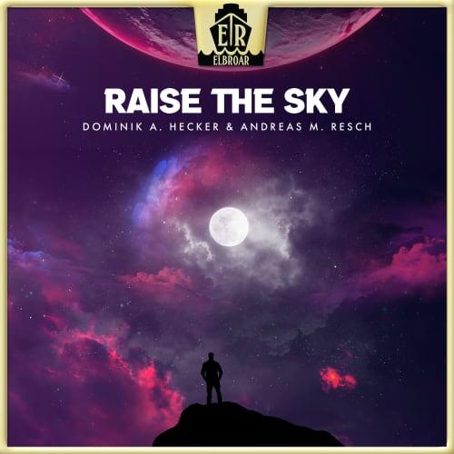 Raise The Sky