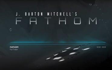 Derelict - Fathom Trailer