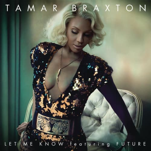 Let Me Know (Feat. Future)