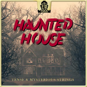 Haunted House - Tense & Mysterious Strings