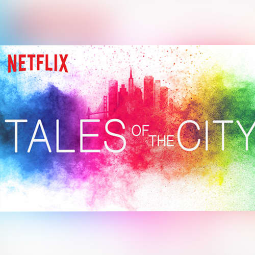 Tales of The City (Netflix)