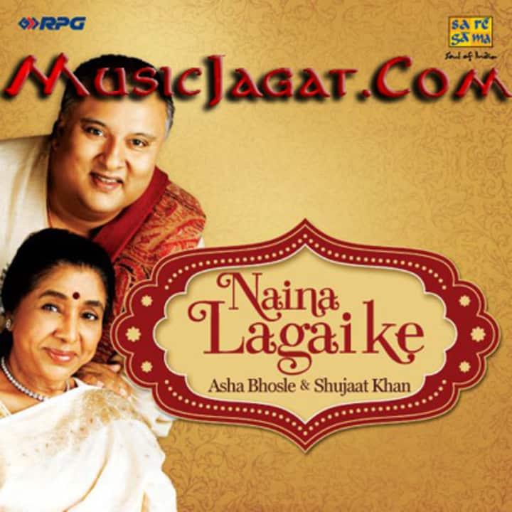 Naina Lagai Ke (Shujaat Khan)