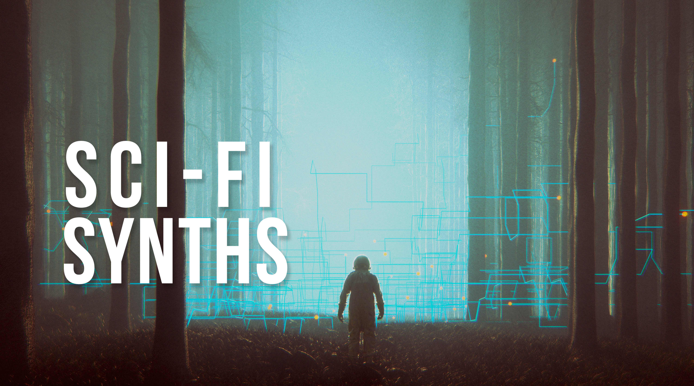 Sci-Fi Synths