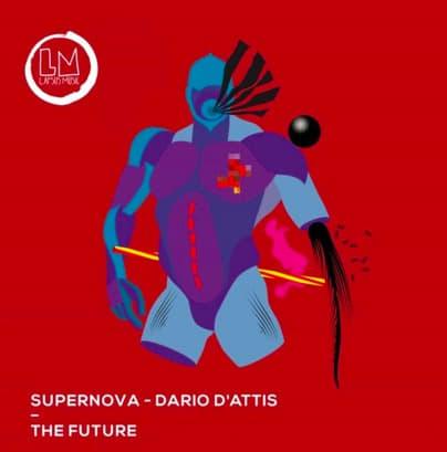 """Supernova & Dario D'Attis collaborate on """"The Future"""""""