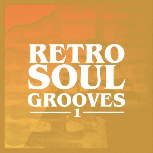 Retro Soul Grooves Vol. I