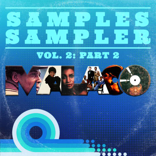 Samples Sampler Vol 2, Part 2: Malaco
