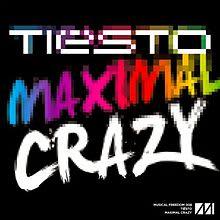 Maximal Crazy