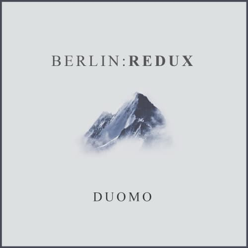 Berlin:Redux