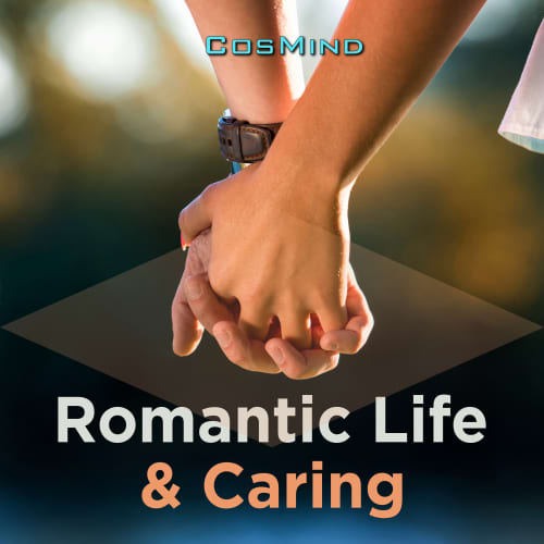 Romantic Life & Caring