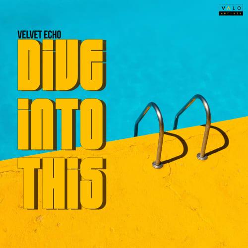 Velvet Echo - Dive Into This