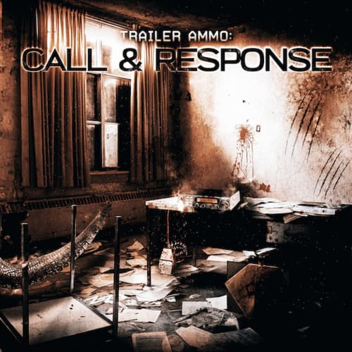 Trailer Ammo: Call & Response