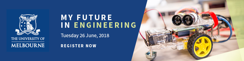 My Melbourne Future Course Information Evening: Engineering