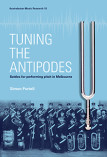 Lyrebird Press Book Launch: 'Tuning the Antipodes: Performing Pitch in Melbourne'