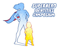 Superhero Identities Symposium