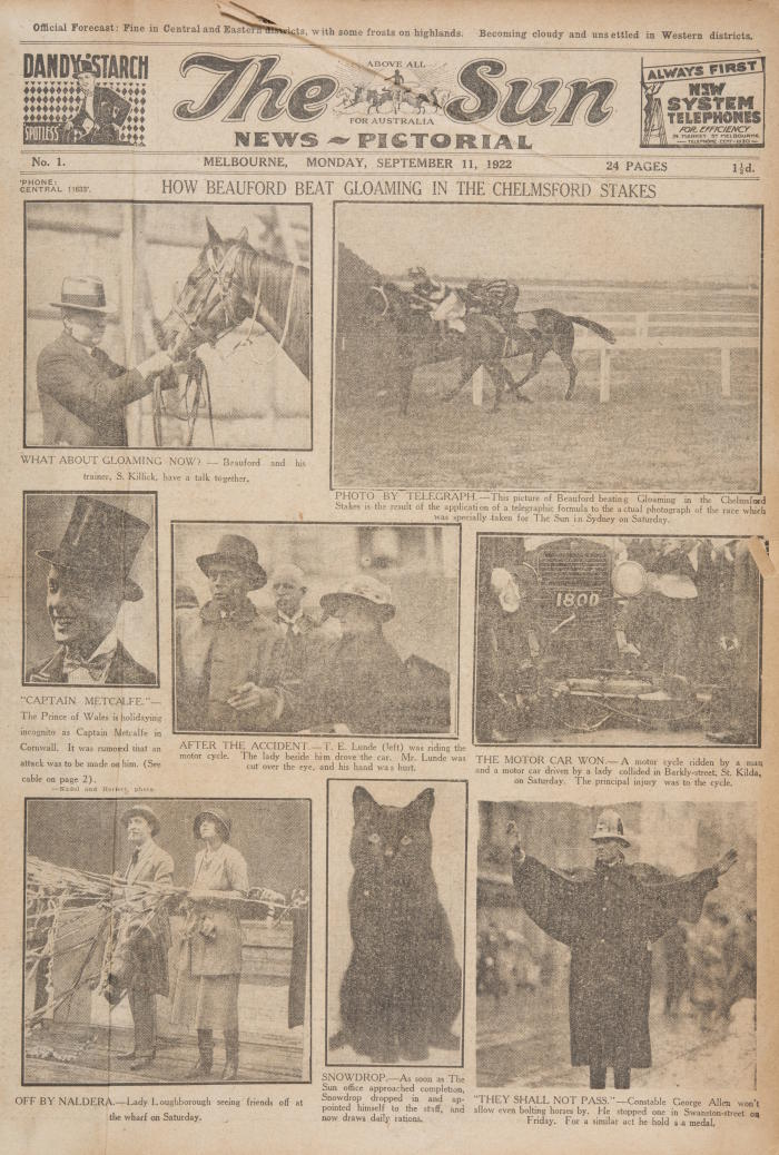 Melbourne's <em>Sun News-Pictorial</em> revolutionary pictures-only front page continued into the 1930s. On its first edition, the front page represented a tabloid formula that would not be out of place today – sport, crime, royalty, entertainment/celebrity, accidents and cute animals. The photograph of the office cat reveals how photographs were still scarce at the time and the <em>Sun</em> openly stated in an ad on the back page that it needed more photographs, saying it would pay for news photos from 'either amateur or professional photographers'.