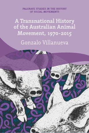 A Transnational History of the Australian Animal Movement, 1970–2015