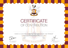 Certificate of contribution, Hall of Fame & Wristband
