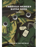 Time for Truth! - Christian Soldier's Battle Notes