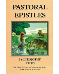 Commentary on Pastoral Epistles: I & II Timothy, Titus