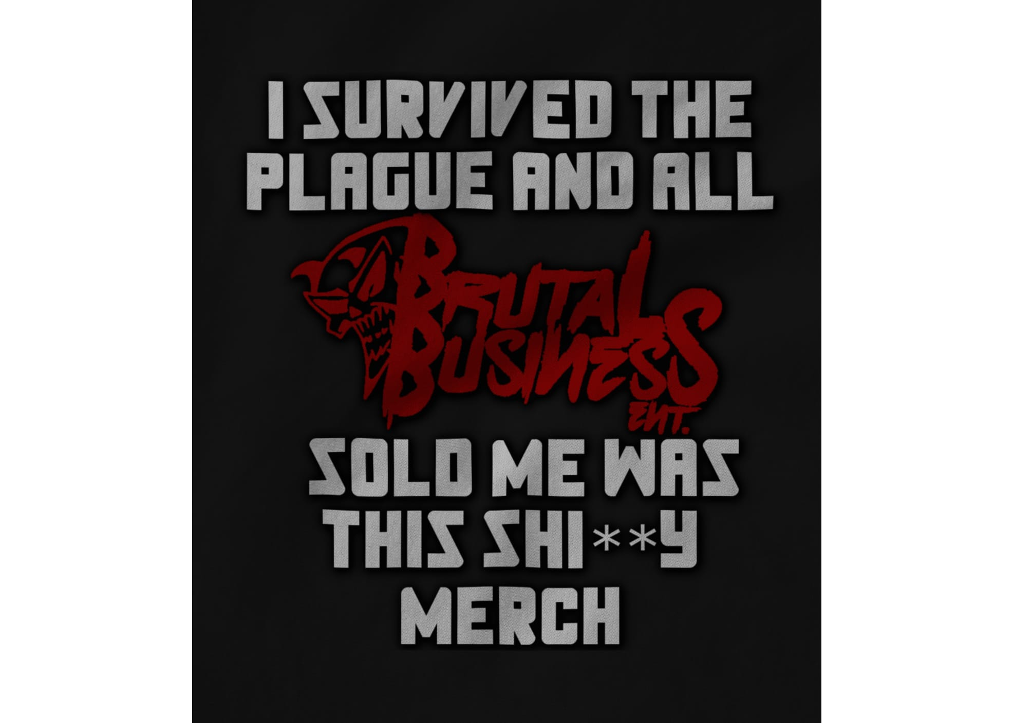 Brutal business ent all i got 1600129314