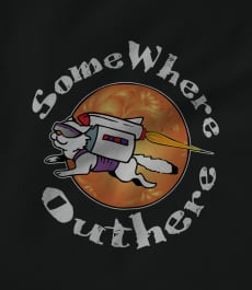 SOMEWHERE OUTHERE