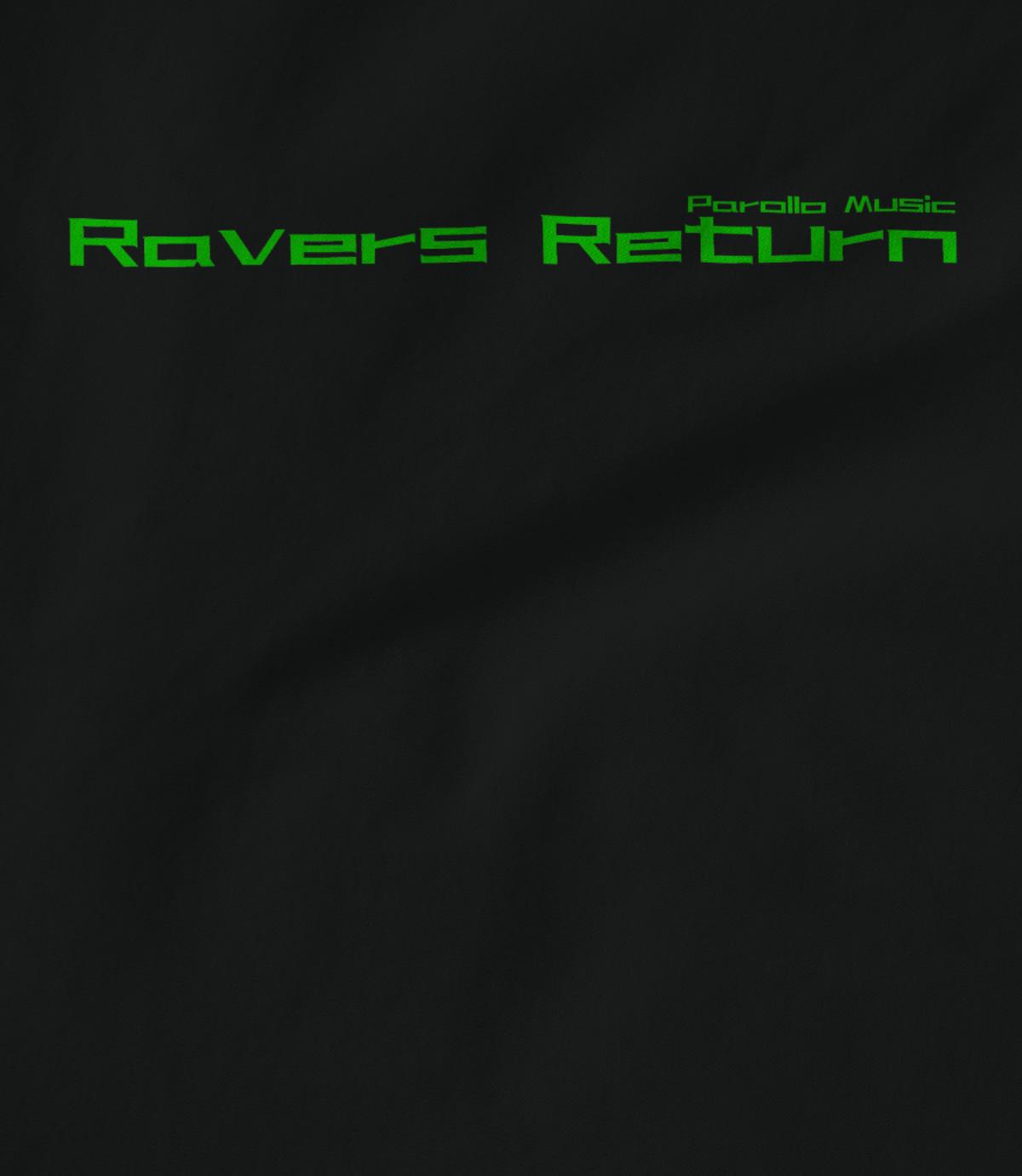 Parollo music  ravers return   ravers return bright text 1531308351