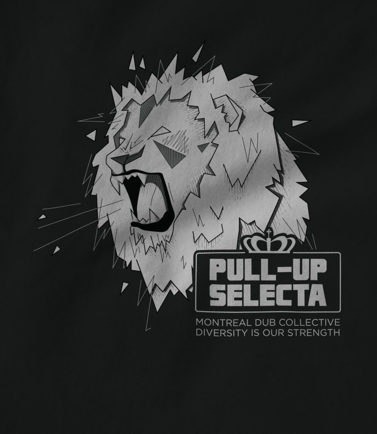 Pull up selecta mtl pull up selecta   dub lion 1551107897
