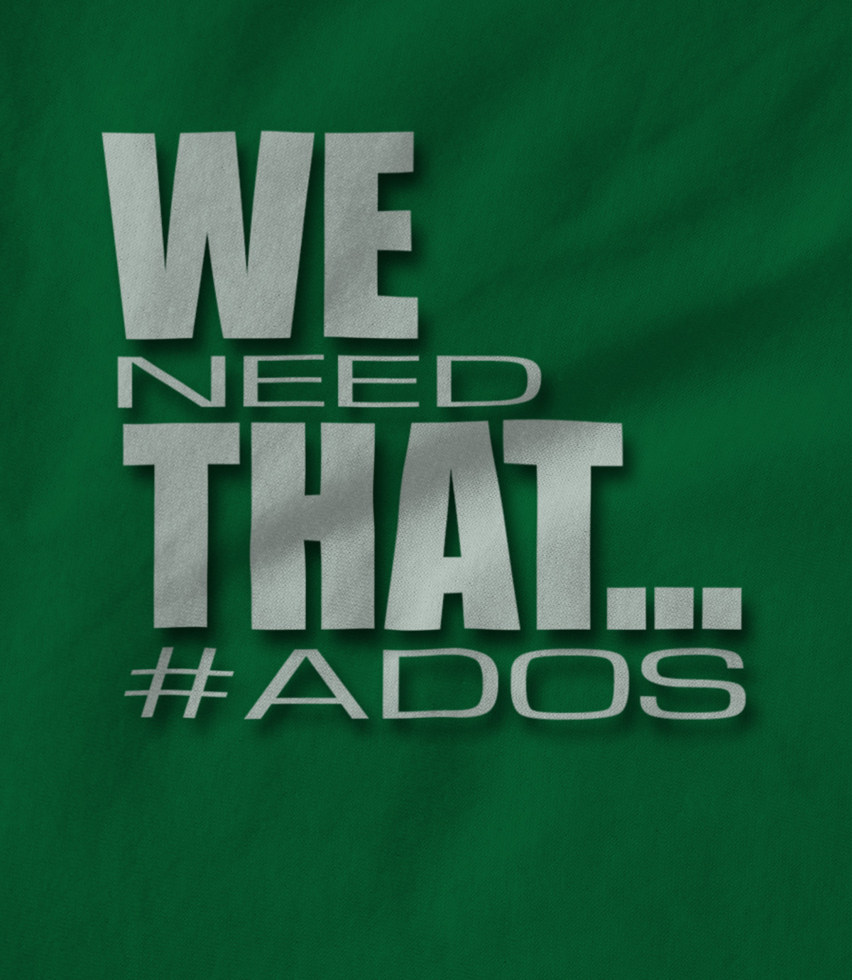 20 20 we need that     ados 1552777034