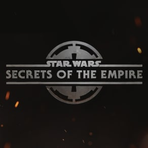 Star Wars: Secrets of the Empire, a Hyper-Reality Experience