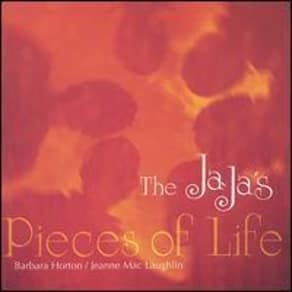 Pieces of Life by the Jaja's