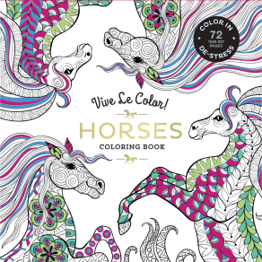 Vive Le Color! Horses Colouring Book